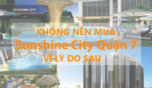 upload/2019/03/khong-nen-mua-can-ho-sunshine-city-quan-7-vi-nhung-ly-do-sau-day-html-525x306.jpg